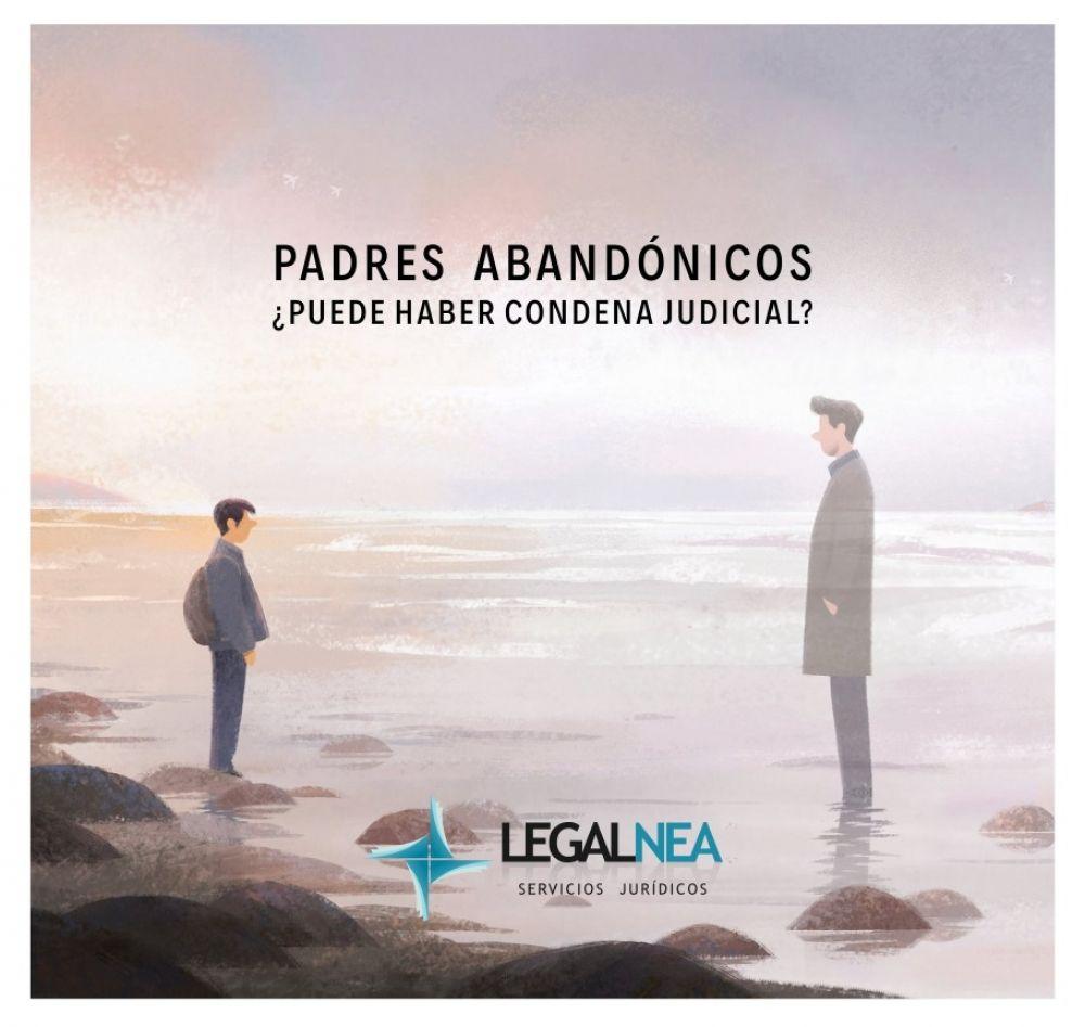 Padres abandónicos: ¿Puede haber condena judicial?